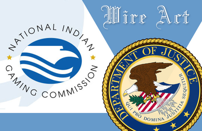 From the Rumor Mill: Department of Justice considering a rewrite of the IGRA and Wire Act to benefit tribes